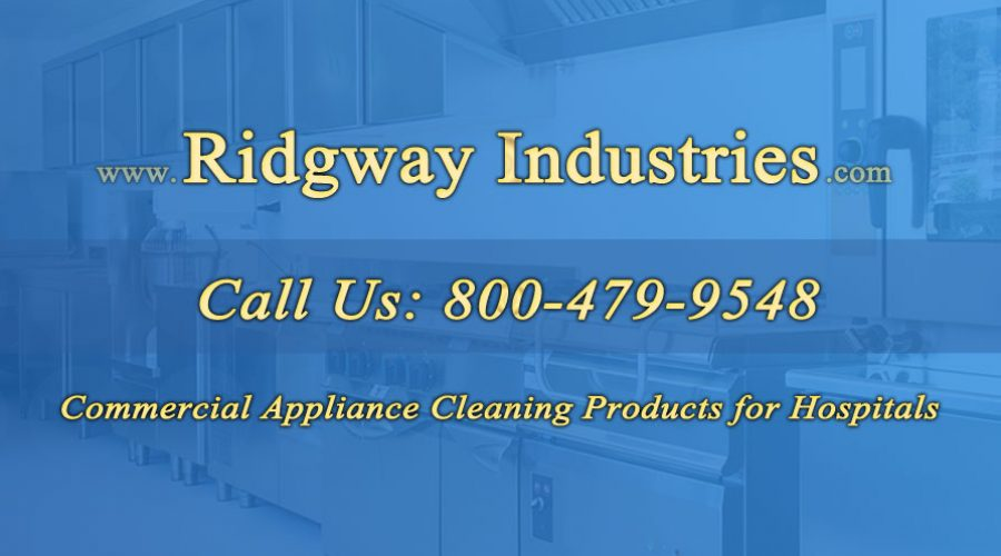 Commercial Appliance Cleaning Products for Hospitals