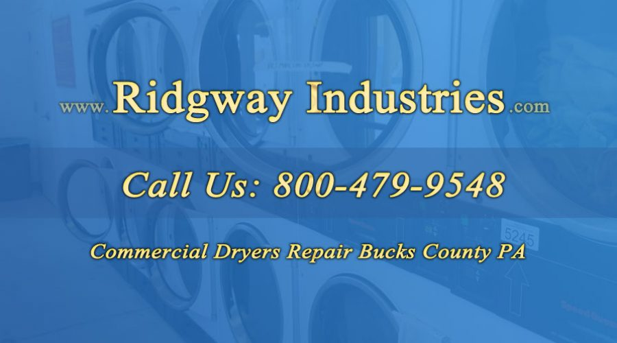 Commercial Dryers Repair Bucks County PA