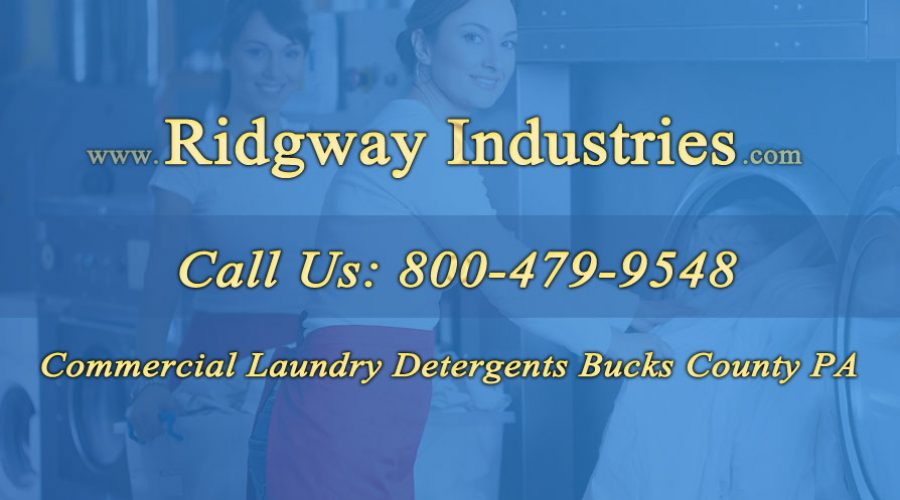 Commercial Laundry Detergents Bucks County PA