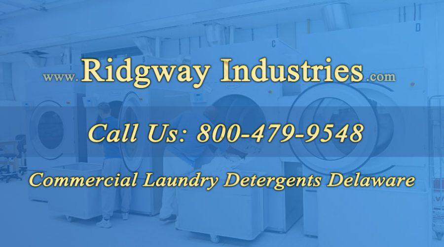 Commercial Laundry Detergents Delaware