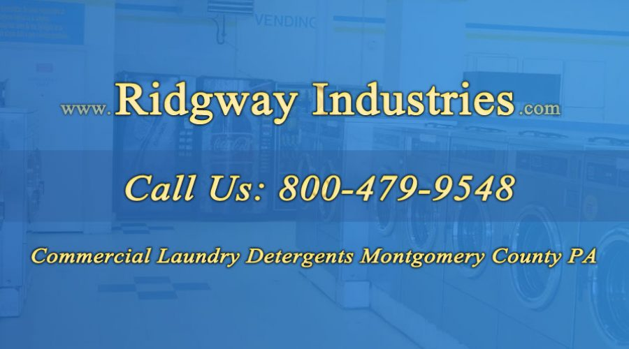 Commercial Laundry Detergents Montgomery County PA