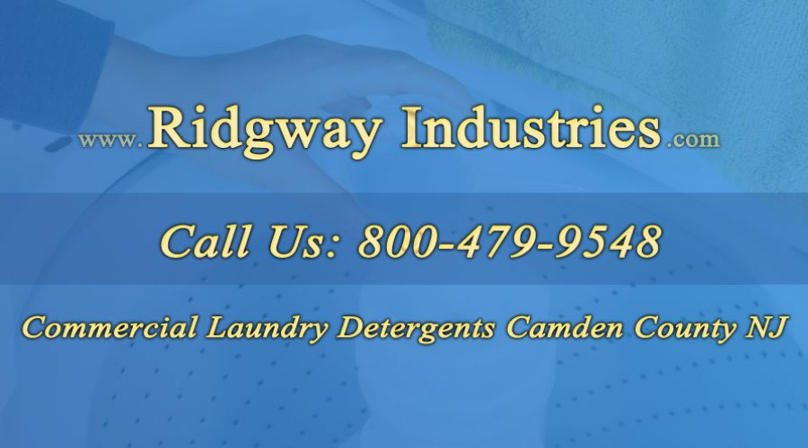 Commercial Laundry Detergents Camden County NJ